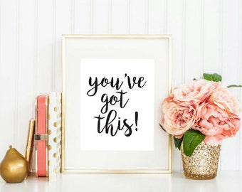 Printable - You've Got This Office Cubicle Art Decor