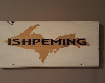 UP Ishpeming sign
