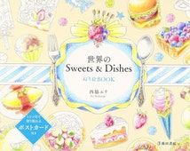 "Coloriage Coloring Book""Of the world Sweets & Dishes painted picture BOOK"""