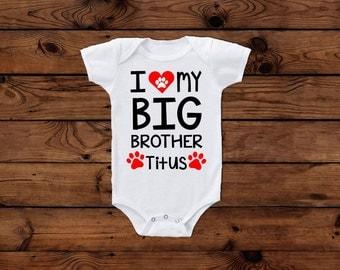 Dog big brother bodysuit; I love my dog; i love my big brother; puppy love; big brother dog;pet lover bodysuit new baby with dog cat brother