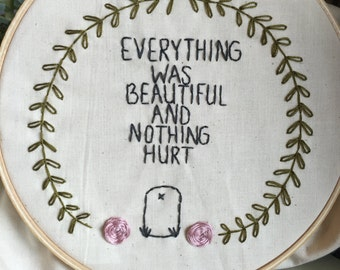 Slaughter House Five: Everything Was Beautiful
