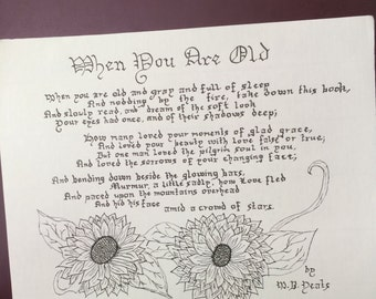 When You Are Old by William Butler Yeats//Handwritten Calligraphy Poem