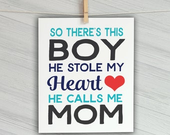 Gift for Mom - Baby Boy Nursery Decor - Quote for Moms - Baby Boy Wall Art - Mom to Be Gift - Baby Boy Wall Art - Mom and Son Print