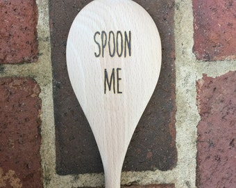 Spoon Me Wood Burned Spoon Custom Personalized