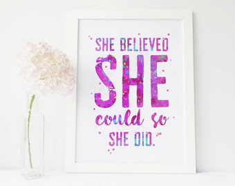 She believe she could so She did, motivational quote, office wall art, inspirational quote printable art, girl room decoration, gift for her