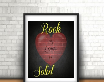 My  Love is Rock Solid Wall Decor - instant download
