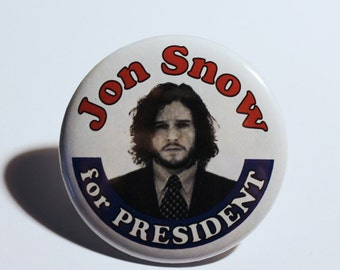 Jon Snow 2016, Joh Snow for President  2.25in button, Game of Throwns