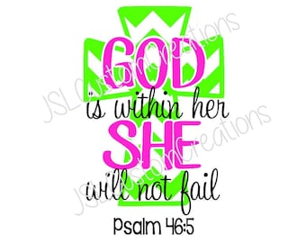 God is within her She will not fail SVG file, PNG file, EPS file, Dxf file, Psalm Verse, Bible Verse