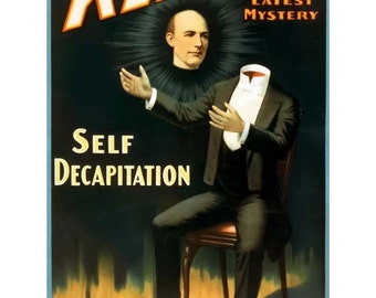 Kellar Poster Print Art - Vintage Magician Print Art - Home Decor - Latest Mystery Self Decapitation Magic Show - Theater Art