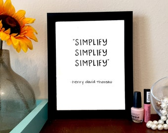 Simplify Henry David Thoreau Quote Print