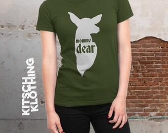 Mommy Dear T-shirt   Deer T-Shirt   Hunting Mom T-shirt   Matching Family Shirts   Deer Hunter Tee   Daddy Dear   Baby Dear  AR-119