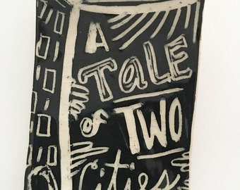 Ceramic A Tale of Two Cities by Dickens ... Small Stoneware Book Plate/Dish ... one of a kind