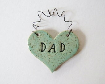 Dad Ornament - ceramic clay - heart shaped - personalized, handmade, ready to mail, glazed in mint