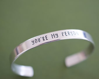You're My Person Cuff Bracelet - Skinny 1/4 inch