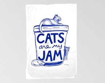 Cat Lover Gift : Cats are my Jam Tea Towel, kitchen gifts, foodie gift funny kitchen housewarming hostess gift, gourmet women mason jar
