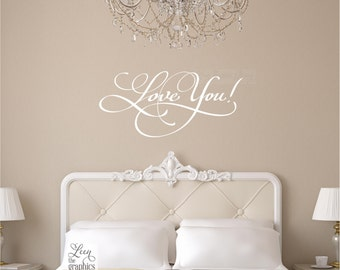 Love You Saying Wall Decal - Masterbedroom Decor Nursery Decor - Childs Room Decoration - Removable Wall Decal - Wall Sticker - Romantic Art