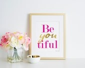 Be You Tiful Art Print, Beautiful Art, Digital Art Design, Office Decor Art Print, Motivational Art, Gold Art, Nursery Art Print