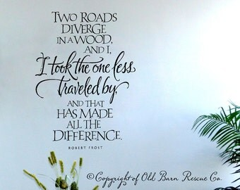 I took the road less traveled quote by Robert Frost - inspirational quote wall decal - hand lettered wall decals - calligraphy wall decal