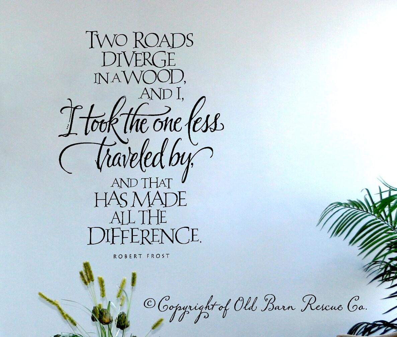 I took the road less traveled quote by by OldBarnRescueCompany