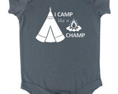 """Camping """"I Camp Like a Champ"""" Baby Bodysuit"""