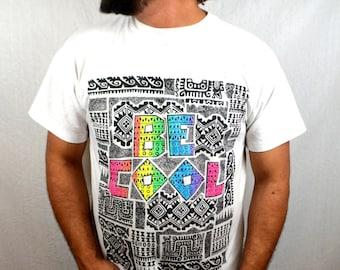 Vintage 80s 1989 Rainbow Geometric BE COOL Tee Shirt Shirt
