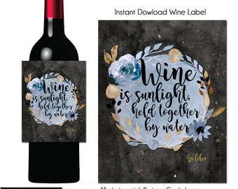 Instant Download Wine Label, Wine is Sunlight, Wine Quotes, Wine Label,  Wine Label, Printable Wine Label, Hostess Gift Wine Gift
