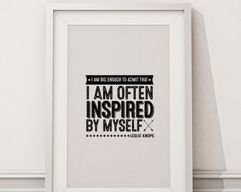 """Leslie Knope """"I am often inspired by myself"""" Typographic Poster, Parks & Recreation TV Black and White Quote Art, Monochrome ~Printable DIY"""