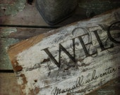Rustic  Welcome Sign. Primitive Reclaimed  Barnwood. Shabby Distressed white. Decoupaged Sign. Farmhouse. Wedding