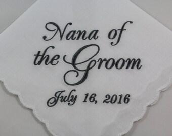 Personalized - Nana of the Groom - Embroidered - Wedding Handkerchief - Wedding Gift - Simply Sweet Hankies