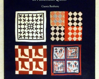 Always There: The African-American Presence in American Quilts by Cuesta Benberry