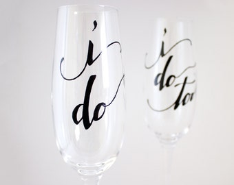 We Do - Calligraphy - Hand Painted Toasting Flutes