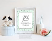 Bib Decorating Station Printable Sign, Mint & Silver Glitter Confetti Shower Table Sign, 2 Sizes, Neutral Shower Sign, INSTANT DOWNLOAD