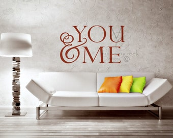 Vinyl Wall Decal You & Me/Master Bedroom You and Me Vinyl Decal/Wedding Decal You and Me/Wedding Vinyl Decals/You and Me Decal/Vinyl Decal