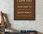 Gift for Men, South Africa Travel Poster Art, I Love You From Here To SOUTH AFRICA, Shown in Dark Chocolate - Choose Color