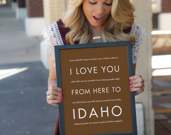Idaho Art Print, I Love You From Here To IDAHO, Shown in Peanut Butter Travel Poster, Free U.S. Shipping