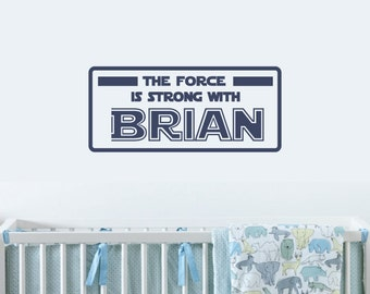 The Force Is Strong With...custom name here | Customizable Star Wars style vinyl decal | Makes a great personalized gift for any boy or girl