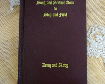 Vintage Song  Service Book Ship & Field Army Navy Old 1942 Hymnal Sheet music Military Patriotic USA Gift Soldier Red book decor Christian