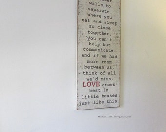 Love Grows Best in Little Houses Just Like This,Large Handpainted Rustic Vintage White Sign, with Reclaimed Wood Frame,  TheFunkiLittleFrog
