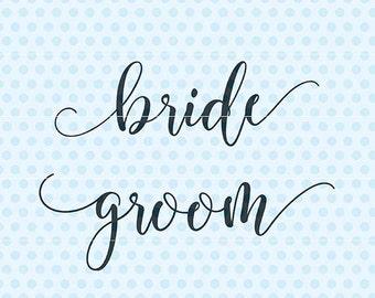 Bride Groom Svg, Wedding Svg, Marriage Svg, Silhouette, Cricut
