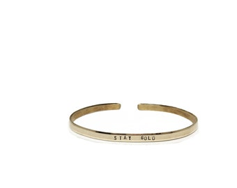Stay Gold, Thin Cuff bracelet, Engraved Cuff Bracelet, Book Minimalist Quote, Thin Band, Brass bracelet, Silver, Gold, Rose Gold