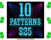 PATTERNS ONLY Ten (10) Patterns for Twenty Five Dollars