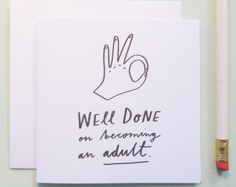 Well Done On Becoming An Adult mini card