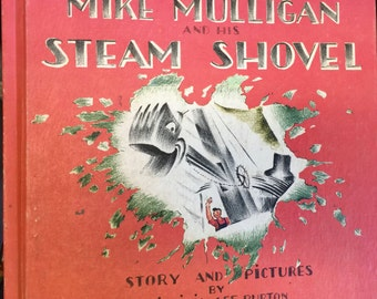 Mike Mulligan and His Steam Shovel, Weekly Reader Children's Book Club, story and ill. by Virginia Lee Burton, Houghton Mifflin Co., 1977