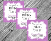 Engagement Favor Tags {He Put a Ring on It} • Printable • You Choose the Colors