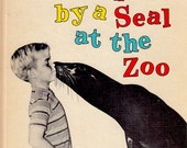 I was Kissed by a Seal at the Zoo by Helen Palmer, illustrated by Lynn Fayman
