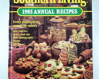 Vintage 1985 Southern Living Annual Recipes Cookbook, Retro Cookbook, Southern Style Recipes, Foodie Gift, Classic American Recipes