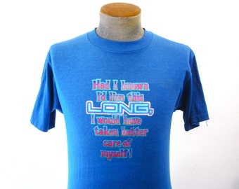 """1970s Glitter Birthday T-Shirt Mens Vintage Blue """"Had I known I'd Live This Long...""""  Humorous T Shirt with Glitter Lettering - Size MEDIUM"""