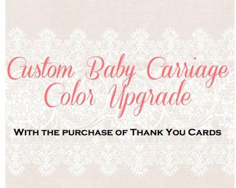 Upgrade - Custom Baby Carriage Color