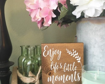 Enjoy the little things wood sign - Family Wood Sign - Inspirational Decor