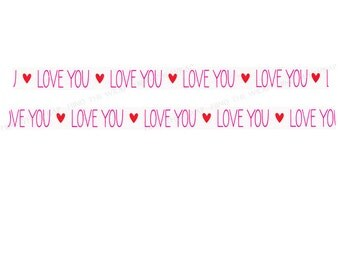 Love You Washi Tape - 15mm x 10m - Planner Stickers, Scrapbooks, Gift Wrap - Red Hearts & Magenta Pink sentiment